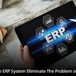 How Can the ERP System Eliminate The Problem of Data Silos?