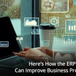 Here's How the ERP Software Can Improve Business Productivity